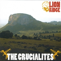 The Crucialites | Lion Ridge