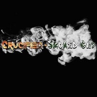 Crucified | Smoked Out