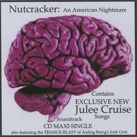 Julee Cruise, Joshua Gest | Julee Cruise/Nutcracker: An American Nightmare Maxi-Single