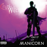 Crunk Witch | The Legends of Manicorn