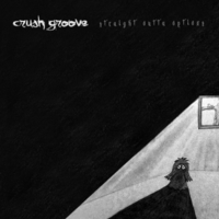 Crush Groove | Straight Outta Options