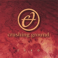 Crushing Ground | Zero
