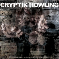 Cryptik Howling | Synthetic Ascension Design