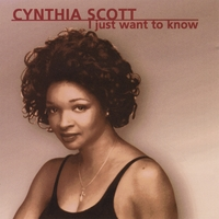 Cynthia Scott | I Just Want To Know