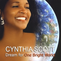 Cynthia Scott | Dream For One Bright World