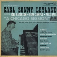 Carl Sonny Leyland/Joel Paterson | A Chicago Session