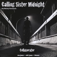 Calling Sister Midnight | Collaborator