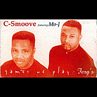 C-Smoove | Games We Play (feat. Mo J)
