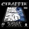 Ctraffik: Rushed Again 2