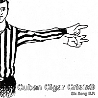 Cuban Cigar Crisis | Six Song E.P.