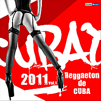 Various Artists | Cubaton 2011 - Reggaeton de Cuba Vol.1