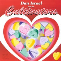 Dan Israel and the Cultivators | Love Ain't a Cliche