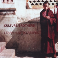 Culture Brothers | Learn How to Respect