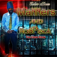 Culture Brown | Manners and Raspeck: You Done Know
