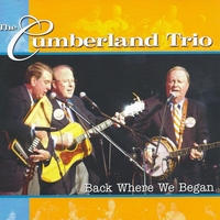 The Cumberland Trio | Back Where We Began (Live Concert)