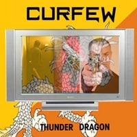 Curfew | Thunder Dragon