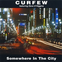 Curfew | Somewhere in the City