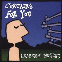 Curtains For You | Heaven's Waiting