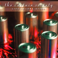 The Curtain Society | Life Is Long, Still