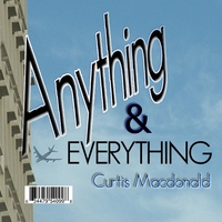 Curtis Macdonald | Anything & Everything