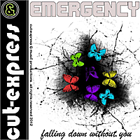 Cut-Express & Emergency | Falling Down Without You (Radio.Edit)