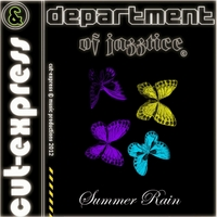 Cut-Express & Department of Jazztice | Summer Rain (Electric-Butterfly.mix)