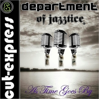 Cut-Express & Department of Jazztice | As Time Goes By (Live)