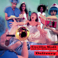 Cecilia Noel and the Wild Clams | Delivery