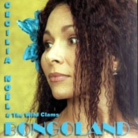 Cecilia Noel & the Wild Clams | Bongoland