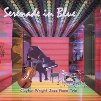 Clayton Wright Jazz Piano Trio | Serenade in Blue