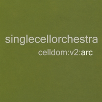 Single Cell Orchestra (Cyberset) | Celldom V2: Arc [Cyber1038] (Ambient / Downtempo / Chillout)