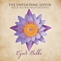 Cyndi Bulka | The Unfolding Lotus: Yoga Nidra Meditations