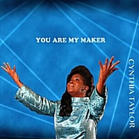 Cynthia Taylor | You Are My Maker