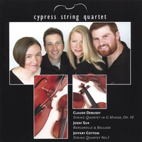 Cypress String Quartet | Cypress String Quartet: Debussy, Suk, Cotton