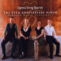 Cypress String Quartet | The 15th Anniversary Album