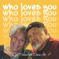 Cyril Pahinui | Who Loves You?