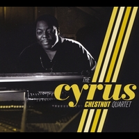Cyrus Chestnut | The Cyrus Chestnut Quartet