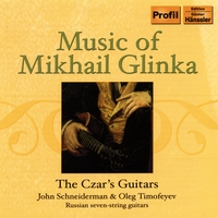 The Czar's Guitars: Oleg Timofeyev & John Schneiderman, Russian Guitars | Music Of Mikhail Glinka (1804-1857)