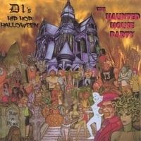D1 | Hip Hop Halloween Haunted House Party