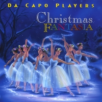 Da Capo Players | Christmas Fantasia