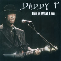 Daddy I | This Is What I Am