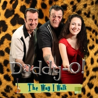 Daddy-O! | The Way I Walk