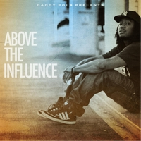 Daddy Pops | Above the Influence