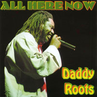 DaddyRoots | All Here Now