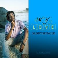 Daddy Spencer | My Love