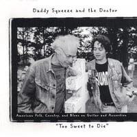 Daddy Squeeze and the Doctor | Too Sweet to Die