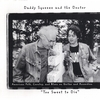 Daddy Squeeze and the Doctor: Too Sweet to Die