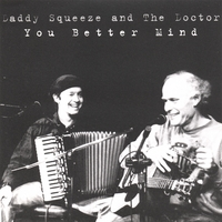 Daddy Squeeze and the Doctor | You Better Mind