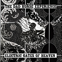 "The Dad Horse Experience | Electric Gates of Heaven  (7"" vinyl)"