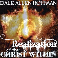 Dale Allen Hoffman | Aramaic Yeshua: Realization of the Christ Within